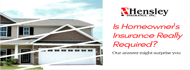 required1 - Is Homeowners Insurance Really Required?